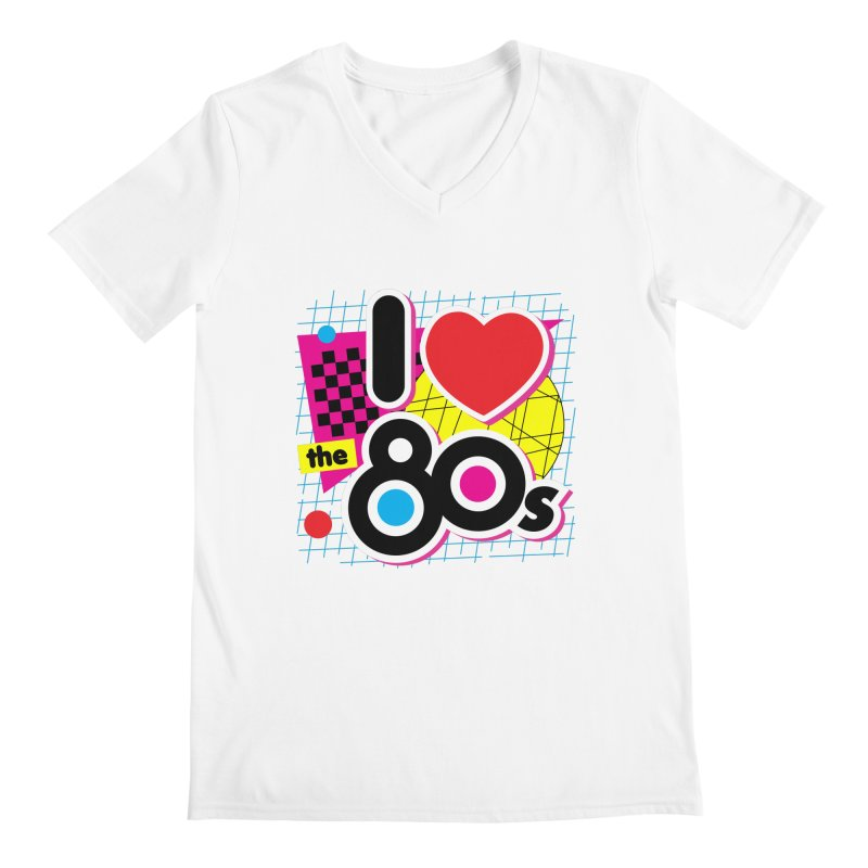 I Love The 80s Men's V-Neck by Detour Shirt's Artist Shop