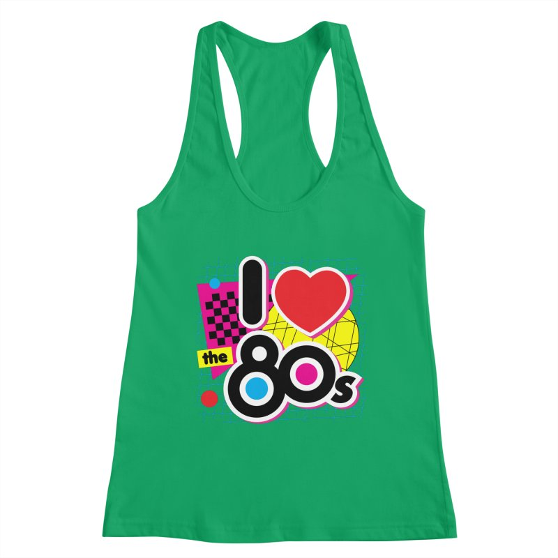 I Love The 80s Women's Tank by Detour Shirt's Artist Shop