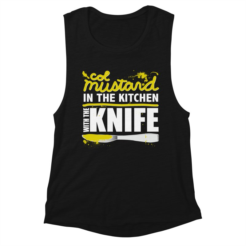 Colonel Mustard in the Kitchen with the Knife Women's Tank by Detour Shirt's Artist Shop