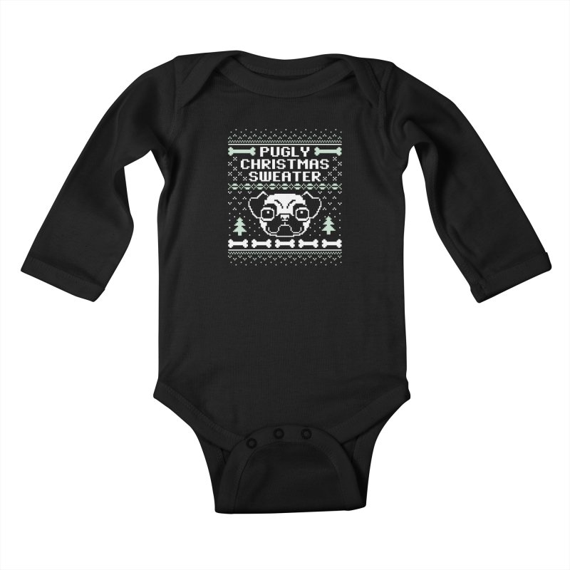 Pugly Christmas Sweater Pug Lovers Design Kids Baby Longsleeve Bodysuit by Detour Shirt's Artist Shop