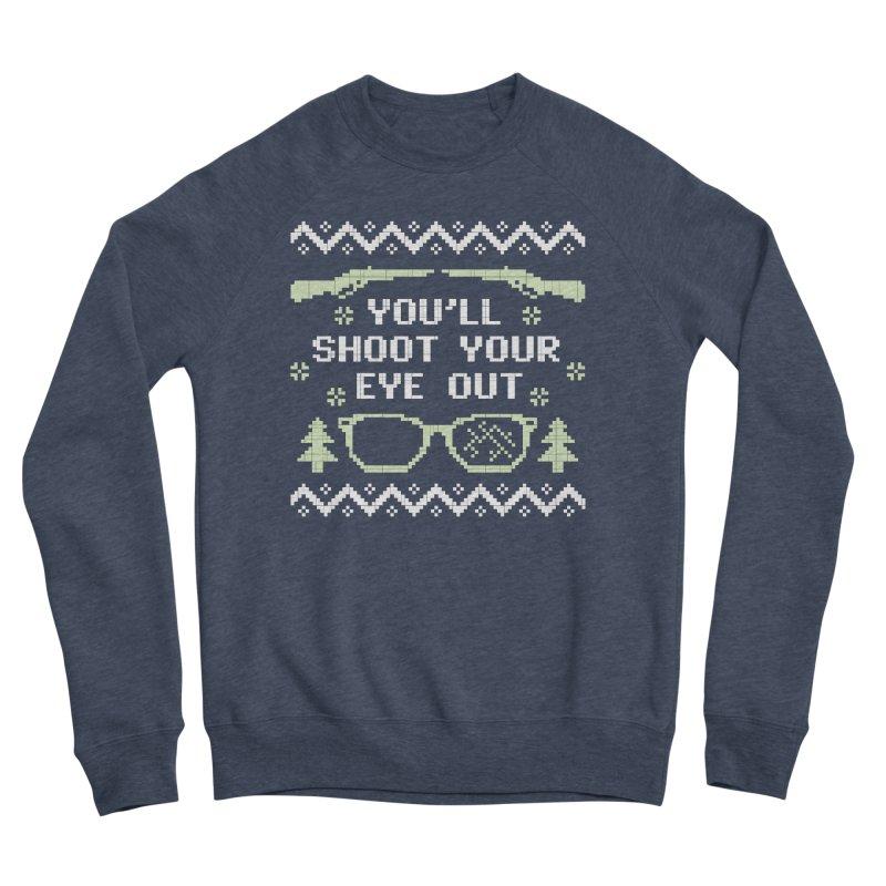 Shoot Your Eye Out Funny Christmas Sweater Men's Sweatshirt by Detour Shirt's Artist Shop