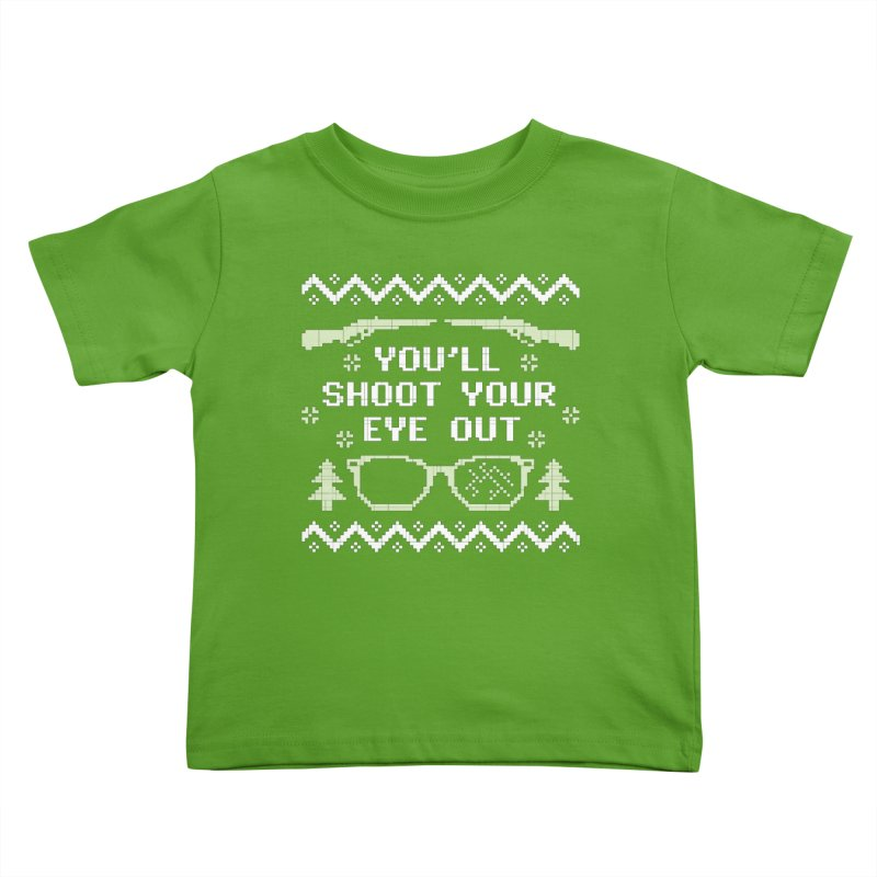 Shoot Your Eye Out Funny Christmas Sweater Kids Toddler T-Shirt by Detour Shirt's Artist Shop