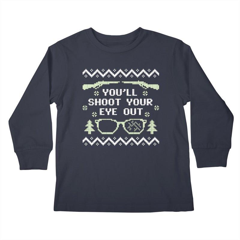 Shoot Your Eye Out Funny Christmas Sweater Kids Longsleeve T-Shirt by Detour Shirt's Artist Shop