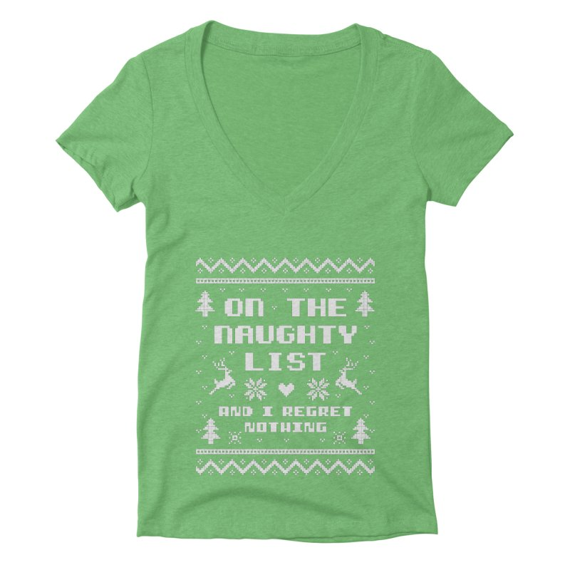 On the Naughty List Ugly Christmas Sweater Women's V-Neck by Detour Shirt's Artist Shop