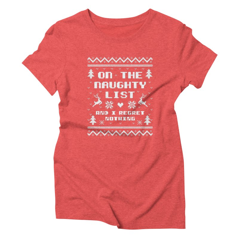 On the Naughty List Ugly Christmas Sweater Women's T-Shirt by Detour Shirt's Artist Shop