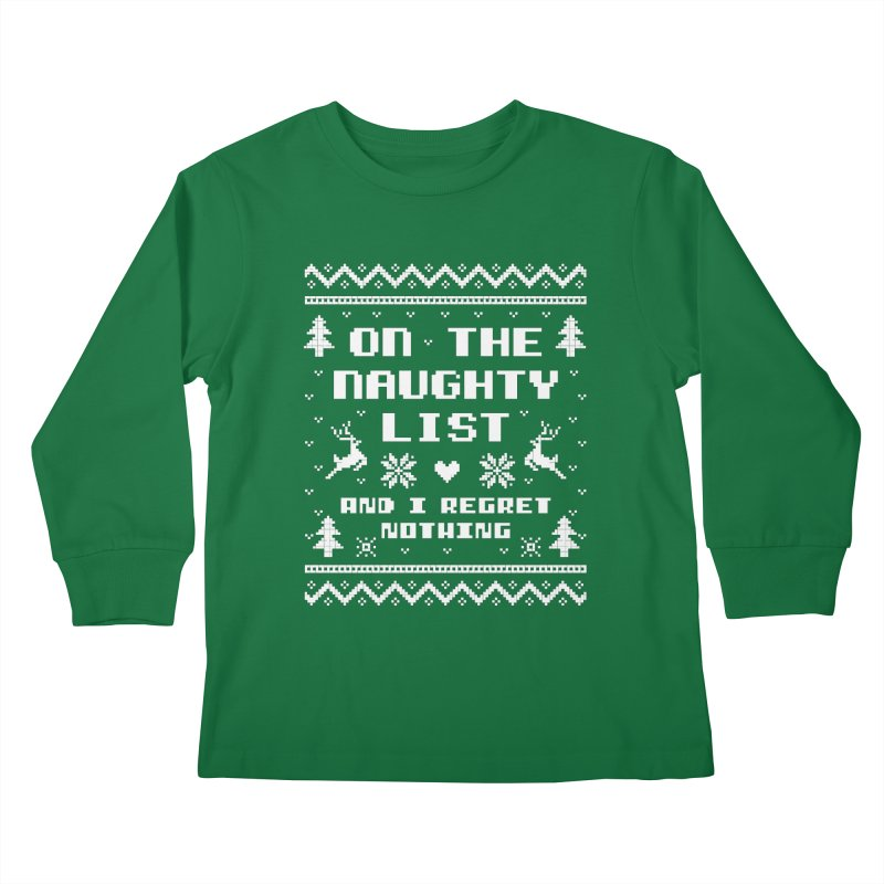 On the Naughty List Ugly Christmas Sweater Kids Longsleeve T-Shirt by Detour Shirt's Artist Shop