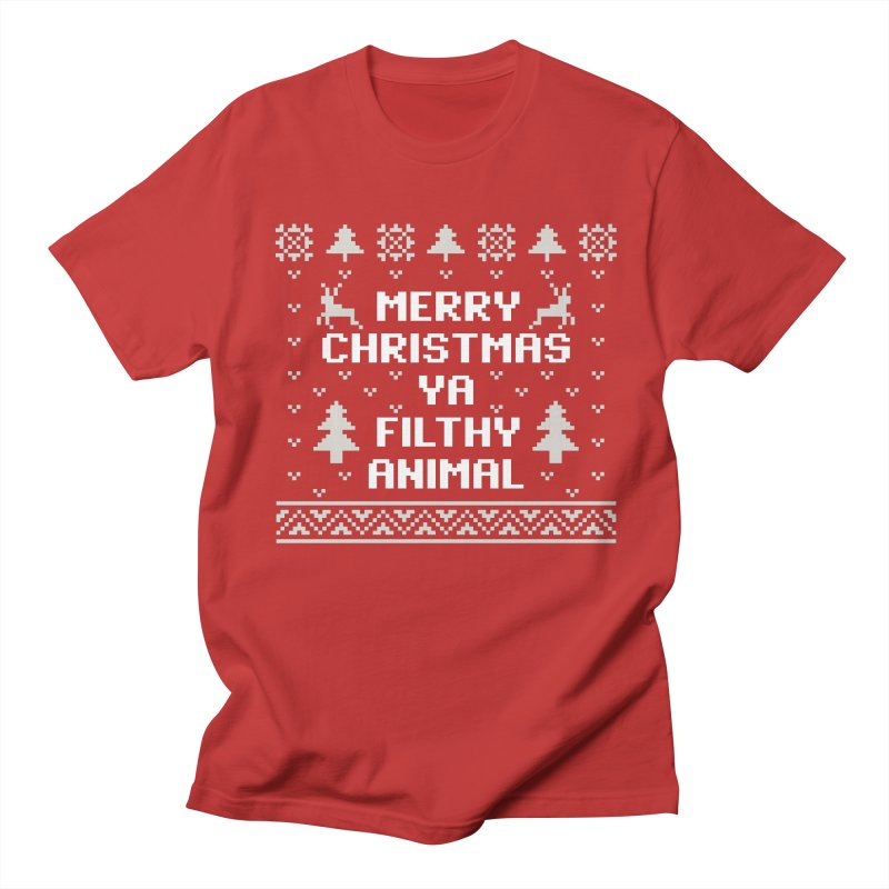 Merry Christmas Ya Filthy Animal Men's T-Shirt by Detour Shirt's Artist Shop