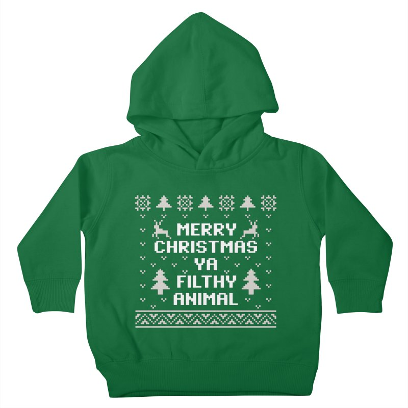 Merry Christmas Ya Filthy Animal Kids Toddler Pullover Hoody by detourshirts's Artist Shop