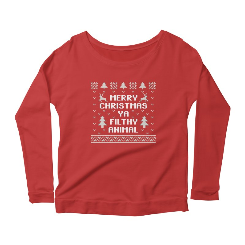 Merry Christmas Ya Filthy Animal Women's Longsleeve Scoopneck  by detourshirts's Artist Shop