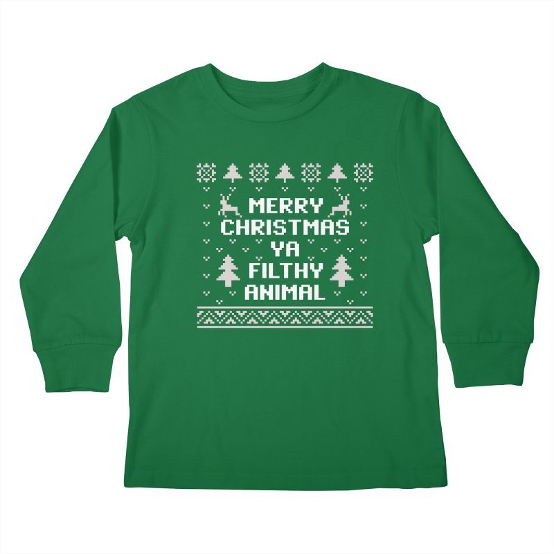 Merry Christmas Ya Filthy Animal Kids Longsleeve T-Shirt by detourshirts's Artist Shop