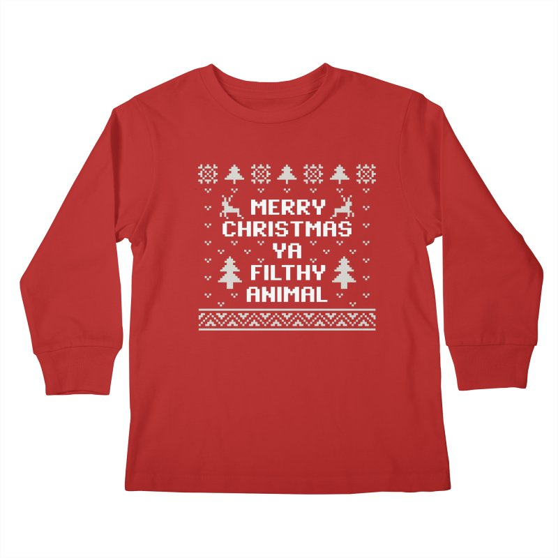 Merry Christmas Ya Filthy Animal Kids Longsleeve T-Shirt by detourshirts's Artist Shop