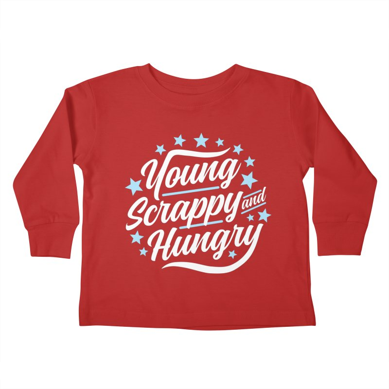 Young, Scrappy and Hungry Kids Toddler Longsleeve T-Shirt by detourshirts's Artist Shop