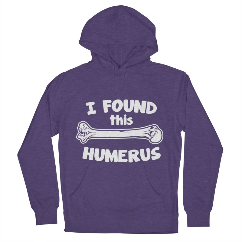 I Found This Humerus Men's Pullover Hoody by detourshirts's Artist Shop