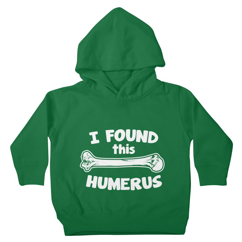 I Found This Humerus   by detourshirts's Artist Shop