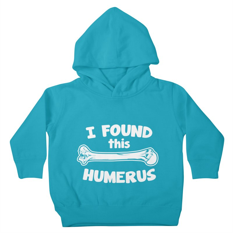 I Found This Humerus Kids Toddler Pullover Hoody by detourshirts's Artist Shop