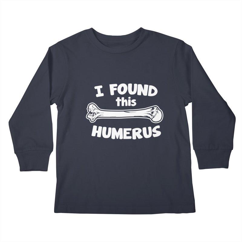 I Found This Humerus   by detourshirts's Artist Shop
