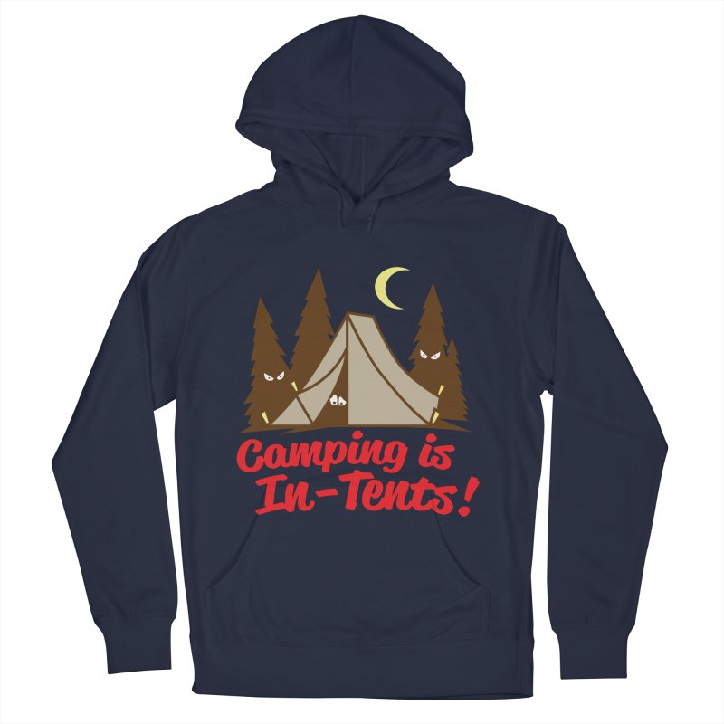 Camping Is In-Tents Men's Pullover Hoody by detourshirts's Artist Shop