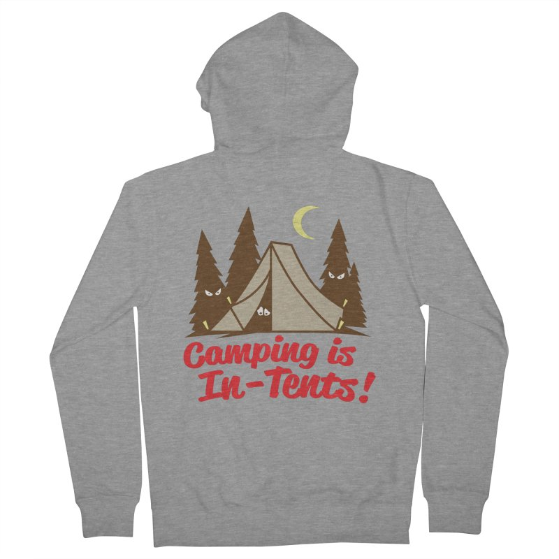 Camping Is In-Tents Women's Zip-Up Hoody by detourshirts's Artist Shop