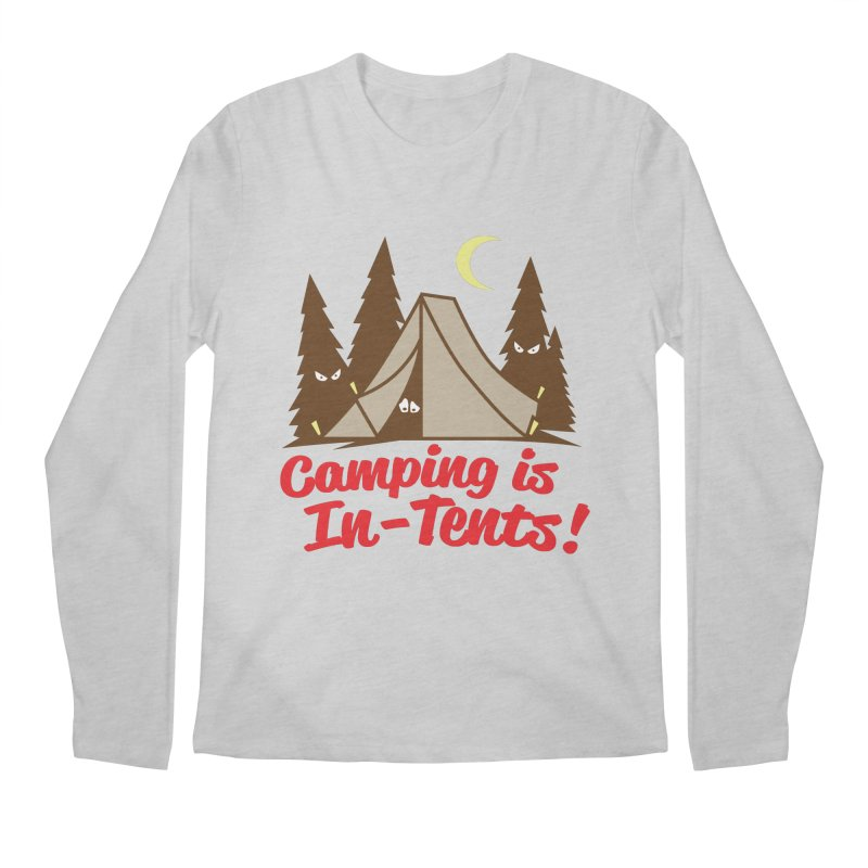 Camping Is In-Tents Men's Longsleeve T-Shirt by detourshirts's Artist Shop