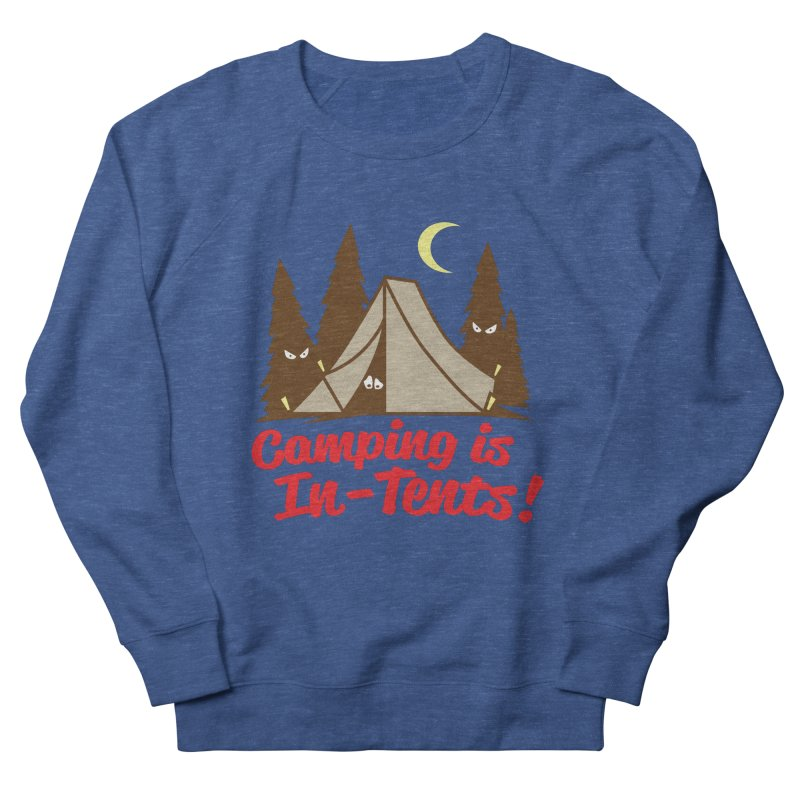 Camping Is In-Tents Women's French Terry Sweatshirt by Detour Shirt's Artist Shop