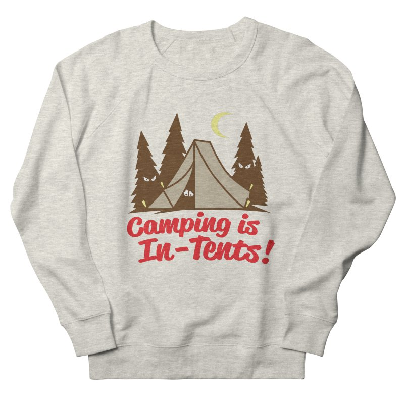 Camping Is In-Tents Men's Sweatshirt by detourshirts's Artist Shop