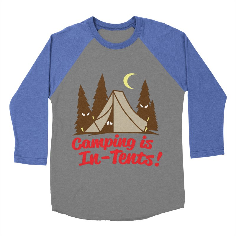 Camping Is In-Tents Women's Baseball Triblend T-Shirt by detourshirts's Artist Shop