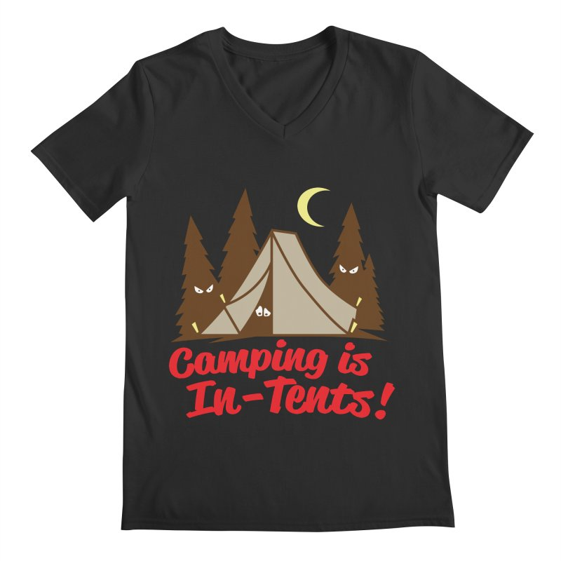 Camping Is In-Tents Men's V-Neck by detourshirts's Artist Shop