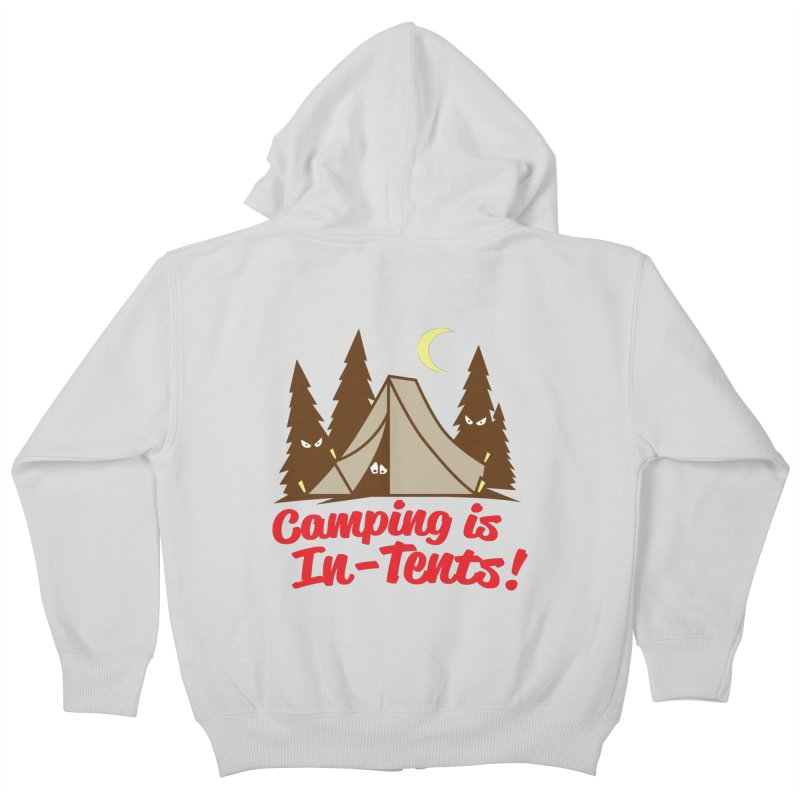 Camping Is In-Tents Kids Zip-Up Hoody by detourshirts's Artist Shop