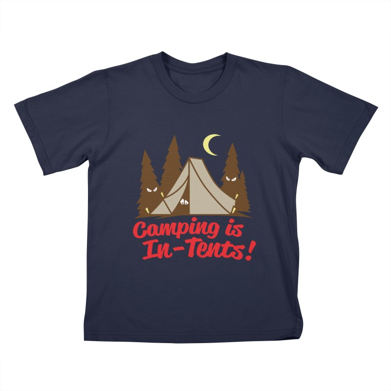 Camping Is In-Tents Kids Toddler T-Shirt by detourshirts's Artist Shop