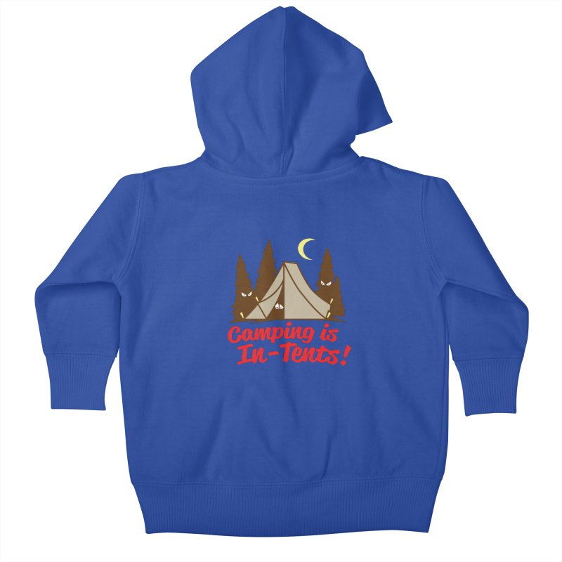 Camping Is In-Tents Kids Baby Zip-Up Hoody by detourshirts's Artist Shop