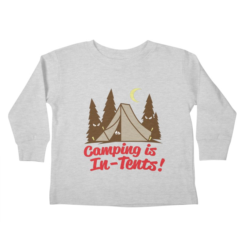 Camping Is In-Tents Kids Toddler Longsleeve T-Shirt by detourshirts's Artist Shop