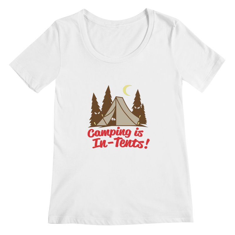 Camping Is In-Tents Women's Scoopneck by detourshirts's Artist Shop