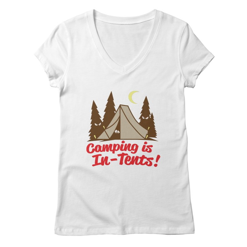 Camping Is In-Tents Women's V-Neck by detourshirts's Artist Shop