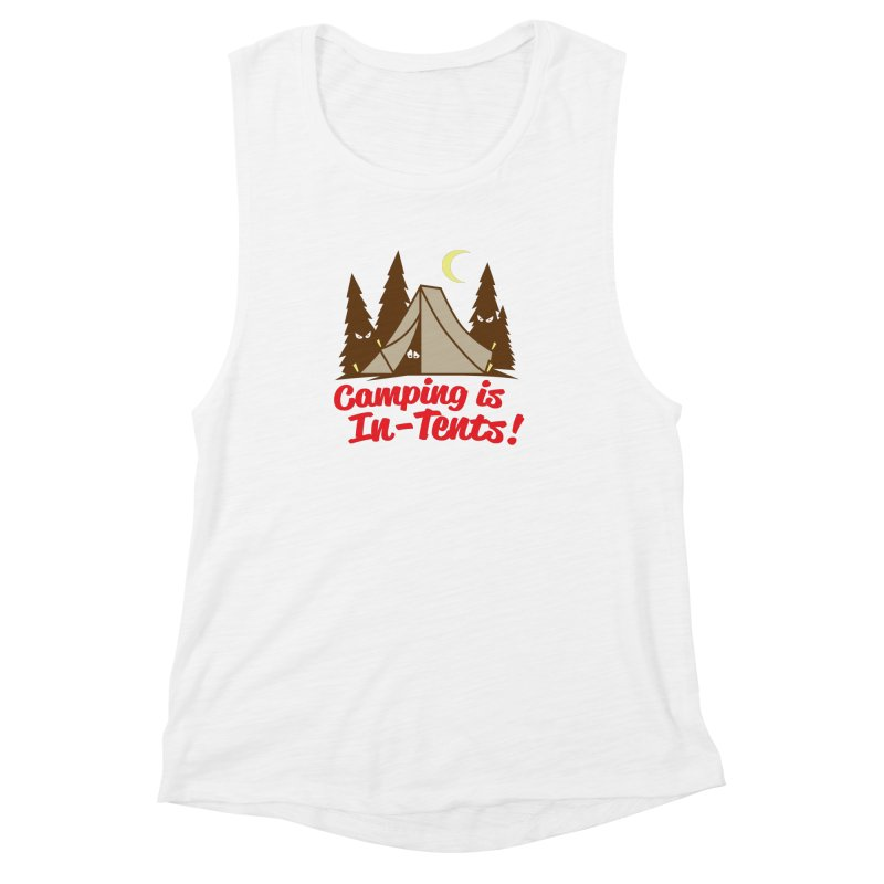 Camping Is In-Tents Women's Muscle Tank by detourshirts's Artist Shop