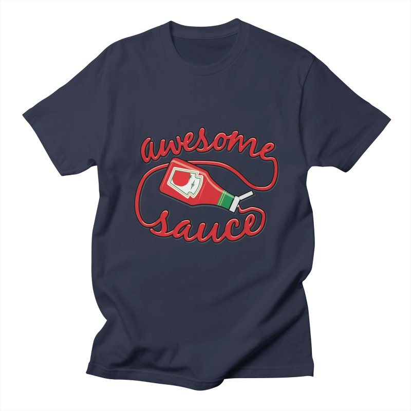 Awesome Sauce Men's T-Shirt by detourshirts's Artist Shop