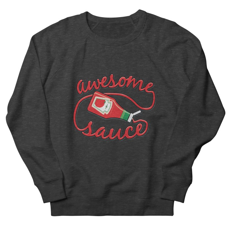 Awesome Sauce Women's Sweatshirt by detourshirts's Artist Shop