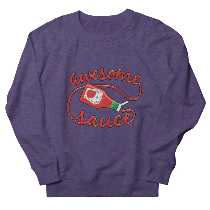 Awesome Sauce Women's Sweatshirt by detourshirts's Artist Shop