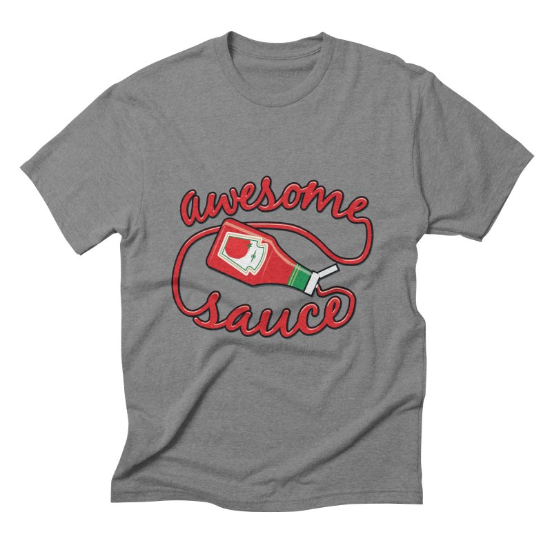 Awesome Sauce Men's Triblend T-shirt by detourshirts's Artist Shop