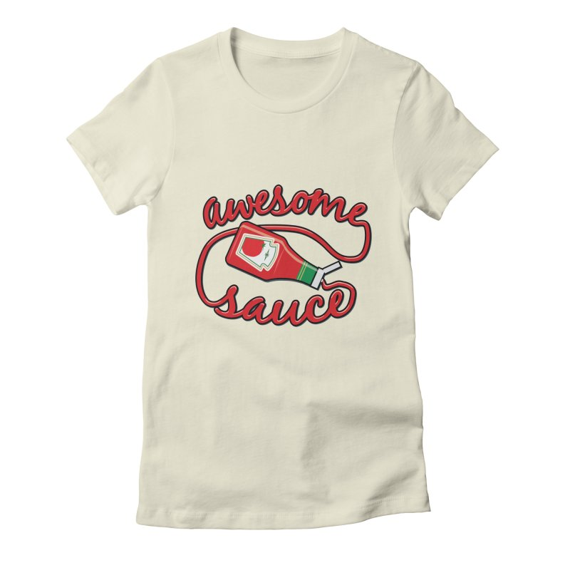 Awesome Sauce Women's Fitted T-Shirt by detourshirts's Artist Shop
