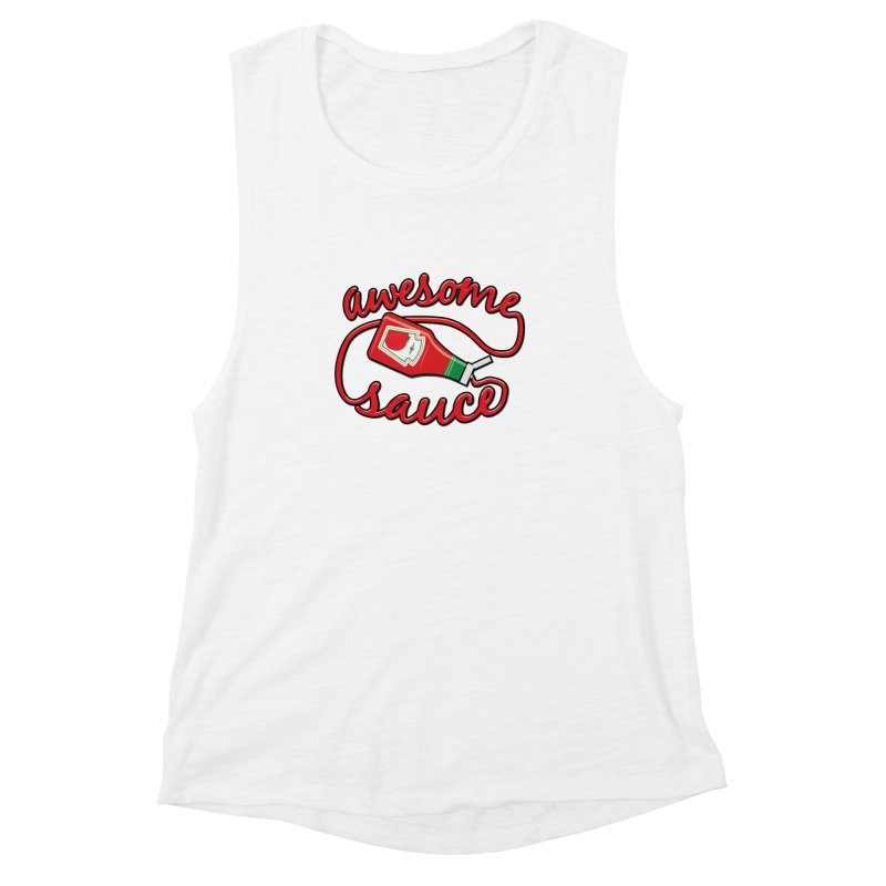 Awesome Sauce Women's Muscle Tank by detourshirts's Artist Shop
