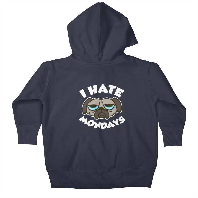 I Hate Mondays Kids Baby Zip-Up Hoody by detourshirts's Artist Shop