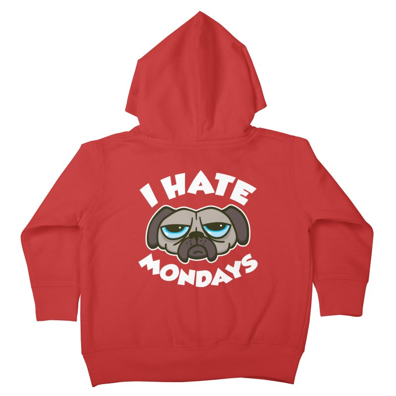 I Hate Mondays Kids Toddler Zip-Up Hoody by Detour Shirt's Artist Shop