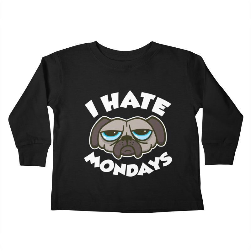 I Hate Mondays Kids Toddler Longsleeve T-Shirt by detourshirts's Artist Shop