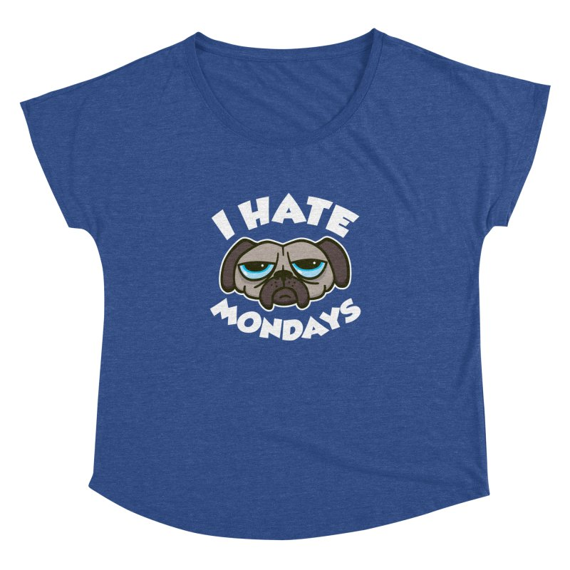 I Hate Mondays Women's Dolman by detourshirts's Artist Shop