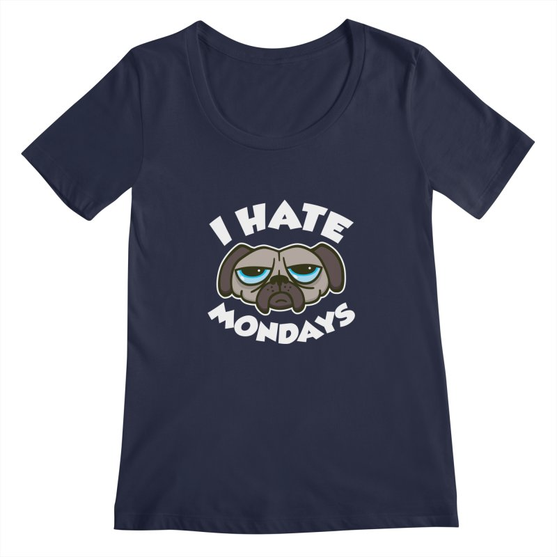 I Hate Mondays Women's Scoopneck by detourshirts's Artist Shop