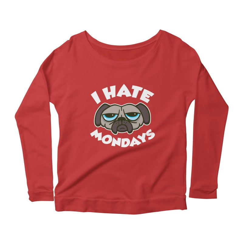 I Hate Mondays Women's Longsleeve Scoopneck  by detourshirts's Artist Shop