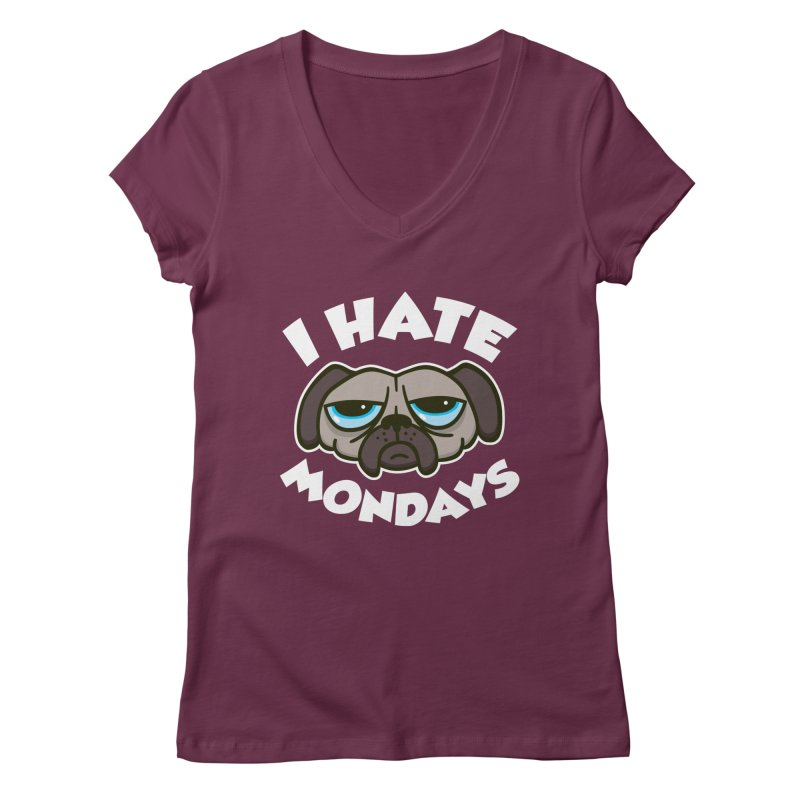I Hate Mondays Women's V-Neck by detourshirts's Artist Shop