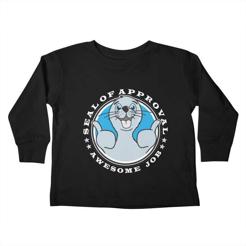 Seal of Approval Kids Toddler Longsleeve T-Shirt by detourshirts's Artist Shop