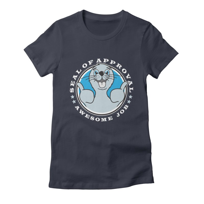 Seal of Approval Women's Fitted T-Shirt by detourshirts's Artist Shop