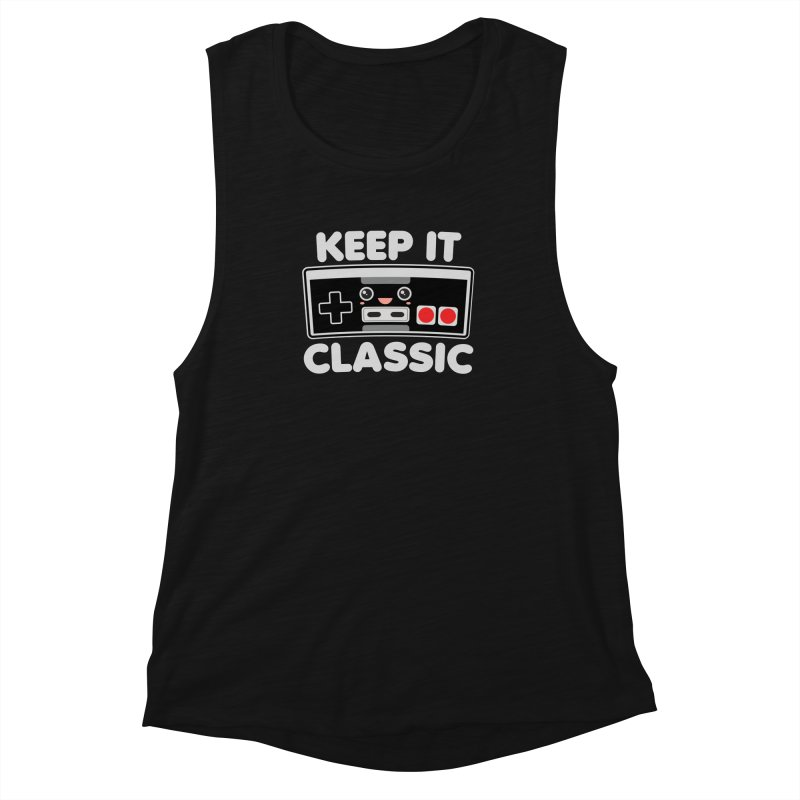 Keep It Classic Women's Muscle Tank by Detour Shirt's Artist Shop